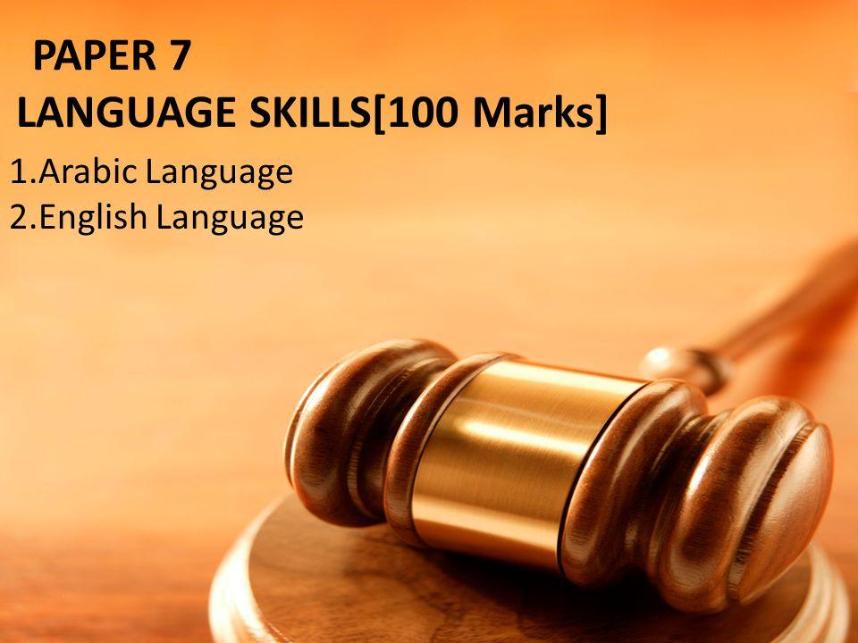 PAPER 7 LANGUAGE SKILLS[100 Marks]